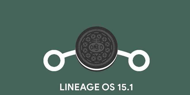 LineageOS 15.1, finalmente le prime nightly basate su Android 8.1 Oreo
