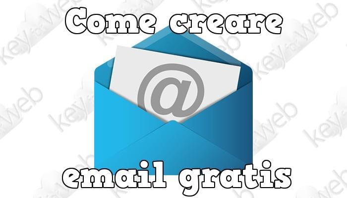 Come creare email gratis dal PC velocemente