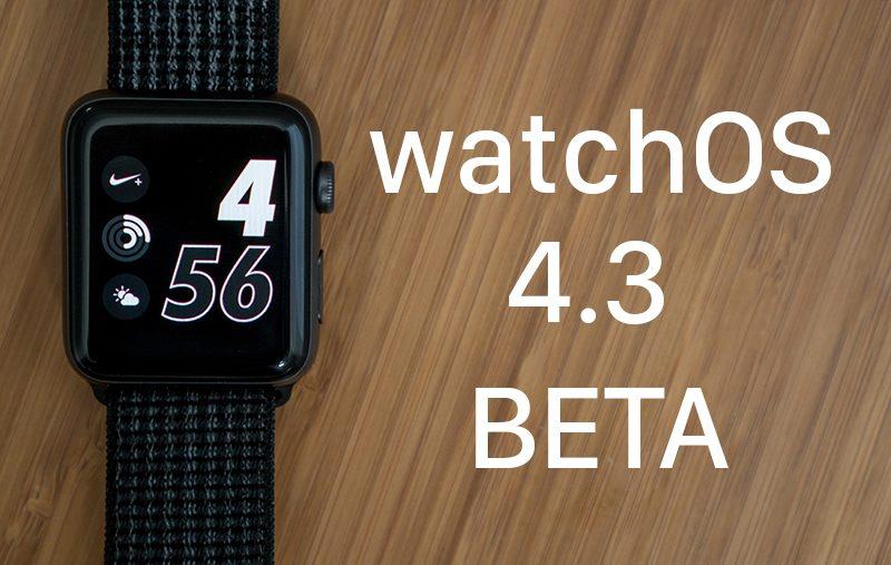 Apple rilascia watchOS 4.3 beta 6 per gli sviluppatori