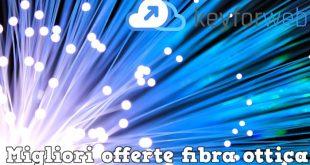 Migliori offerte fibra ottica di marzo 2018