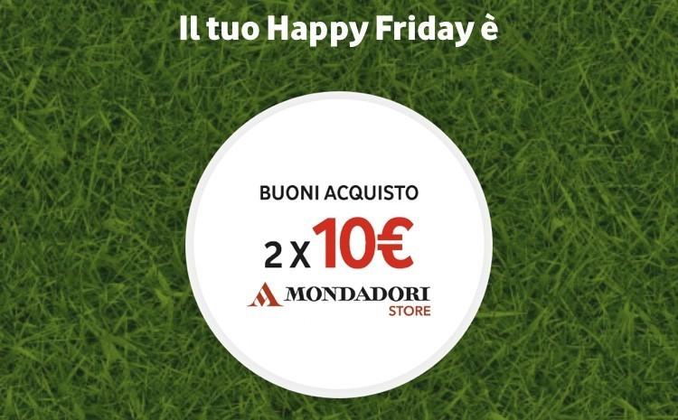 Vodafone Happy vi regala fino a 10 euro di sconto sul Mondatori store