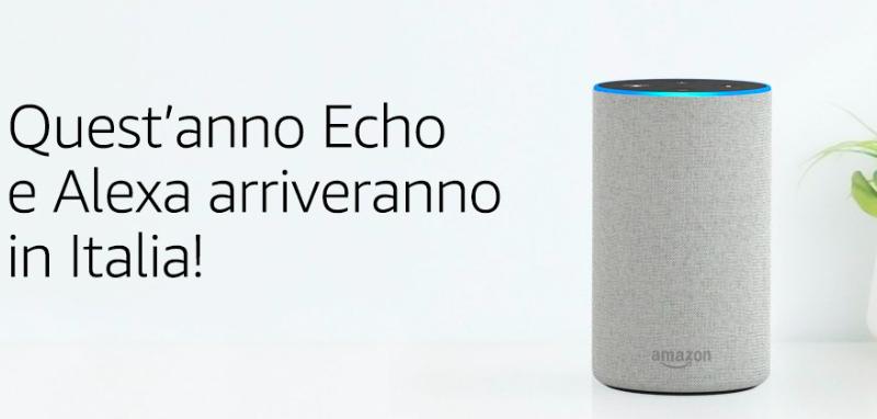 Amazon Echo e Alexa arriveranno in Italia entro il 2018