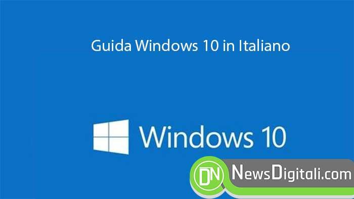 Guida Windows 10 in Italiano, il manuale che cercavi