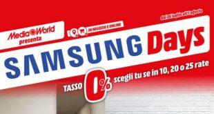 Nuovo volantino Mediaworld con il Samsung Days a interessi zero