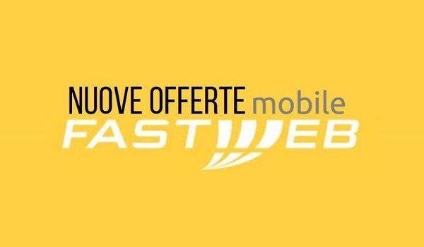 Fastweb Mobile: tris di offerte da 1.95 a 9.95 €/mese