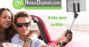 Asta per selfie e altri accessori. Ecco i migliori