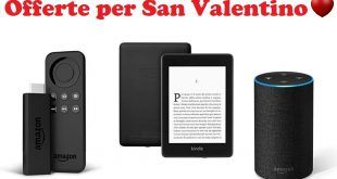 Idee per San Valentino: Fire TV Stick, Kindle ed Echo. Ecco le offerte Amazon