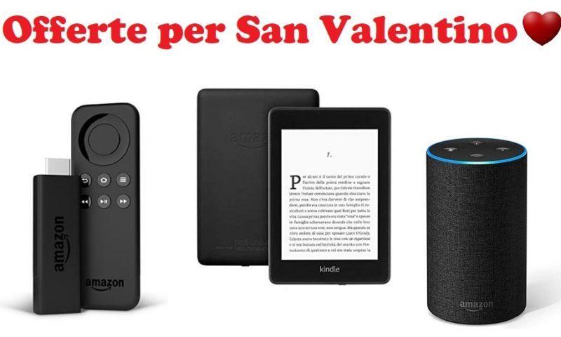 Idee per San Valentino: Fire TV Stick, Kindle ed Echo. Ecco le offerte Amazon