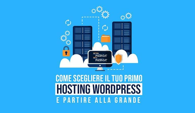 Come scegliere un hosting per WordPress