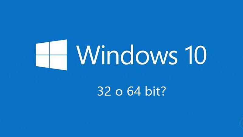 Windows 10 è meglio installarlo a 32 o 64 bit?