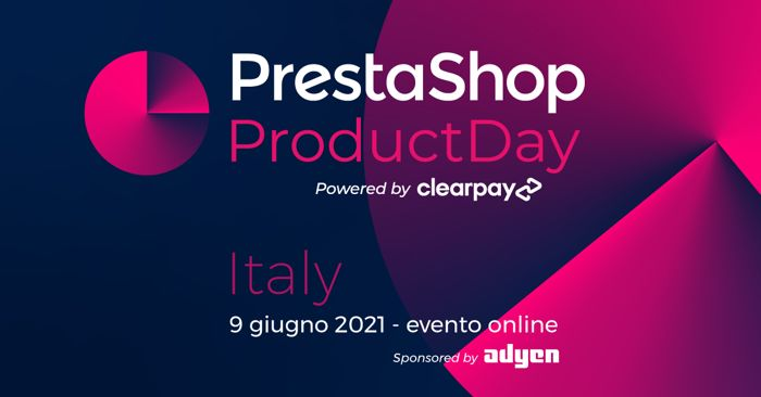 Si è concluso il PrestaShop Product Day Italy: scopriamo i punti di forza di questo noto CMS